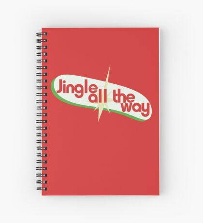 Jingle all the way christmas Spiral Notebook