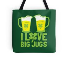 I love BIG JUGS green shamrocks St Patricks day beer jugs Tote Bag