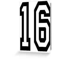 16, TEAM SPORTS, NUMBER 16, SIXTEEN, SIXTEENTH, Sweet sixteen, Competition,  Greeting Card