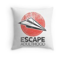 Escape Adulthood Throw Pillow
