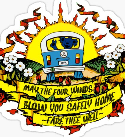 May The Four Winds Blow You Safely Home - Fare Thee Well Sticker