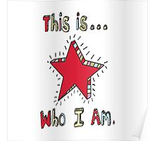 This is who I am! Poster