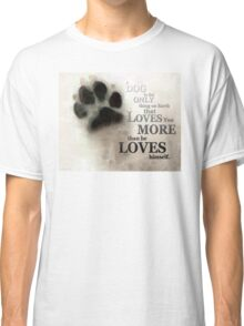 True Love - By Sharon Cummings Words by Billings Classic T-Shirt