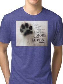 True Love - By Sharon Cummings Words by Billings Tri-blend T-Shirt