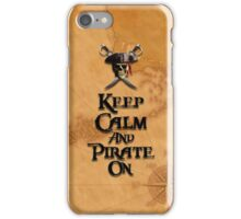 Keep Calm And Pirate On iPhone Case/Skin