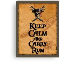 Keep Calm And Carry Rum Canvas Print
