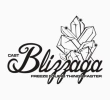 Blizzaga - Freeze Stupid Things Faster Kids Clothes