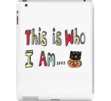 This is who I am...a winner!  iPad Case/Skin