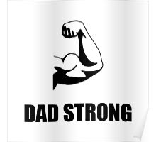 Dad Strong Poster