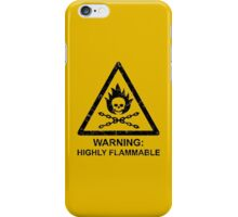 Warning: Highly Flammable iPhone Case/Skin