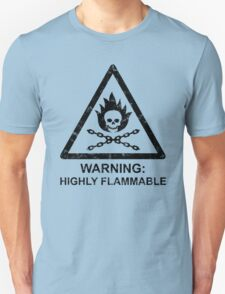 Warning: Highly Flammable T-Shirt