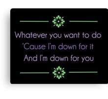 Down for You ft. BJ the Chicago Kid Lyrics Highlight Canvas Print