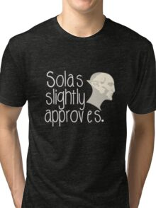 Solas Slightly Approves Tri-blend T-Shirt