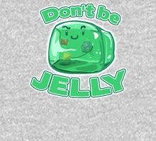 Gelatinous Cube - Don't Be Jelly Unisex T-Shirt