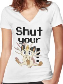 Shut Your Meowth! Women's Fitted V-Neck T-Shirt