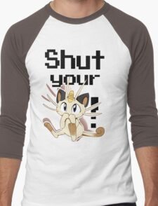 Shut Your Meowth! Men's Baseball ¾ T-Shirt