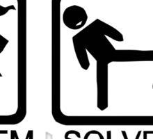Problem solved Sticker