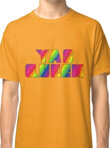 Broad City YAS QUEEN Classic T-Shirt