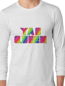 Broad City YAS QUEEN Long Sleeve T-Shirt