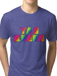 Broad City YAS QUEEN Tri-blend T-Shirt