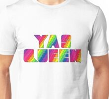 Broad City YAS QUEEN Unisex T-Shirt