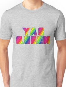 Broad City YAS QUEEN Unisex T-Shirt
