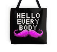 Hello Everybody! Tote Bag