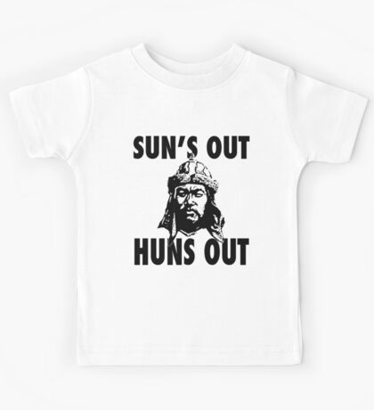 Sun's Out, Huns Out Kids Tee