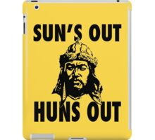Sun's Out, Huns Out iPad Case/Skin