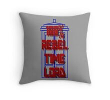 100% Rebel Time Lord Throw Pillow