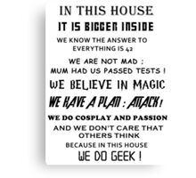 The Geek House Canvas Print