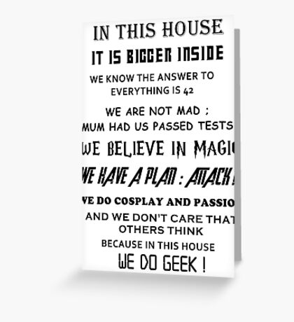 The Geek House Greeting Card
