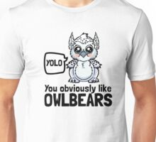 YOLO - You Obviously Love Owlbears (Wee Beasties - Snowy Wee Owlbear) Unisex T-Shirt