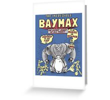 The incredible Baymax! Greeting Card