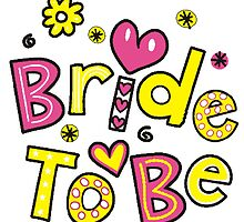 Bride To Be T Shirts, Stickers and Other Gifts by zandosfactry
