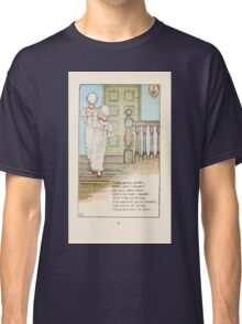 Mother Goose or the Old Nursery Rhymes by Kate Greenaway 1881 0032 Gooesey Goosey Gander Classic T-Shirt