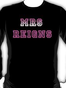 Mrs Reigns T-Shirt