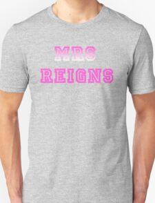 Mrs Reigns Unisex T-Shirt