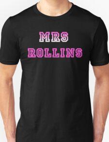 Mrs Rollins Unisex T-Shirt