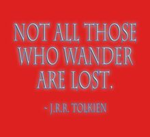 J.R.R, Tolkien, Not all those who wander are lost. WHITE Kids Clothes