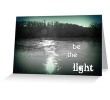 when the darkness began to cast its shadow... you showed me what to do Greeting Card