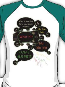 Loud music ticket cartoon T-Shirt