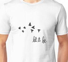 Let It Be Unisex T-Shirt