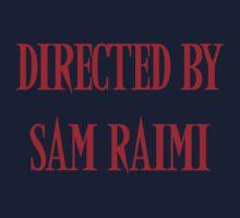 Directed By Sam Raimi Kids Tee
