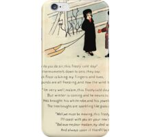 The Glad Year Round for Boys and Girls by Almira George Plympton and Kate Greenaway 1882 0052 Freezing Wind Blows iPhone Case/Skin