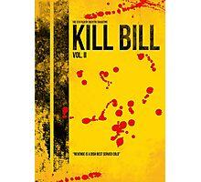 KILL BILL - VOL. II MINIMAL MOVIE POSTER Photographic Print