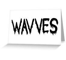 wavves Greeting Card