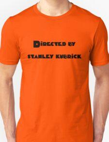 Directed By Stanley Kubrick (orange) T-Shirt