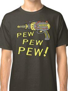 Pew Pew Pew Classic T-Shirt