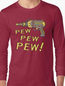 Pew Pew Pew Long Sleeve T-Shirt